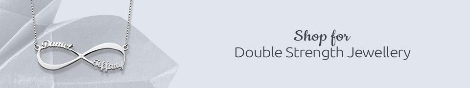 Double Strength Jewellery