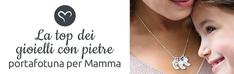 7 La Top dei Gioielli con Pietre Portafortuna per la Mamma